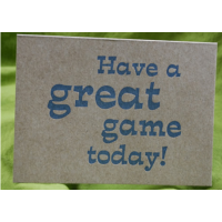 Have a Great Game Today!