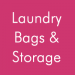 Laundry Bags & Storage