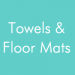 Towels & Floor Mats