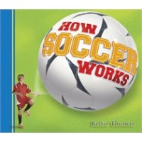 How Soccer Works